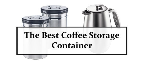 The Best Coffee Storage Container
