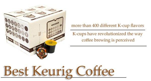 Best Keurig Coffee