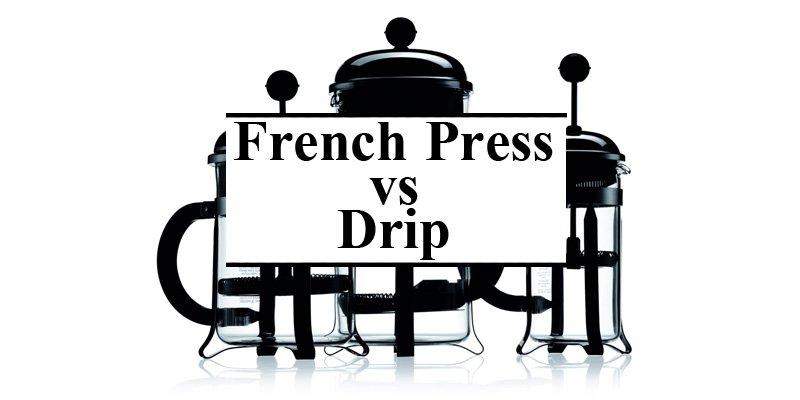 french press vs drip