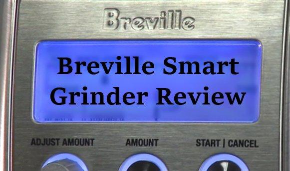 Breville Smart Grinder Review