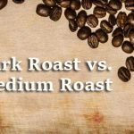 Dark roas vs Medium Roast