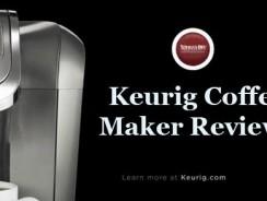 Keurig Coffee Maker Reviews