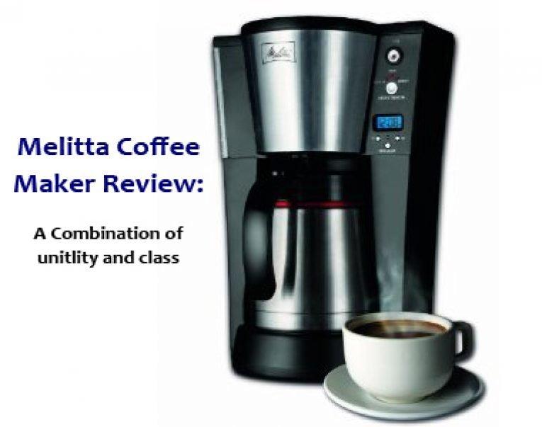 Melitta Coffee Maker Review