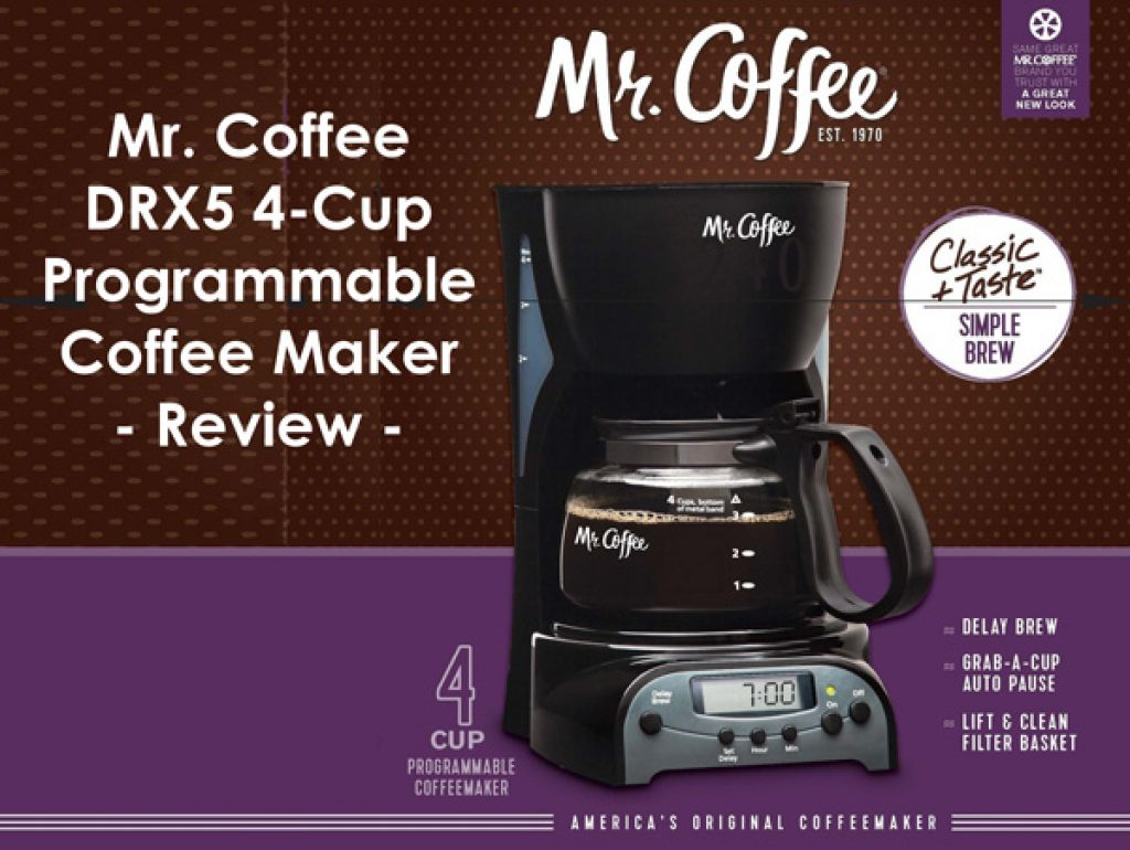 Mr Coffee Drx5 4 Cup Programmable Coffee Maker Review