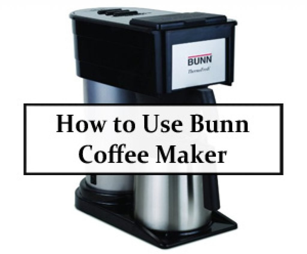 Bunn Coffee Maker Problems - Home Design