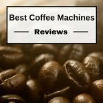 Best Coffee Machines Reviews 2016