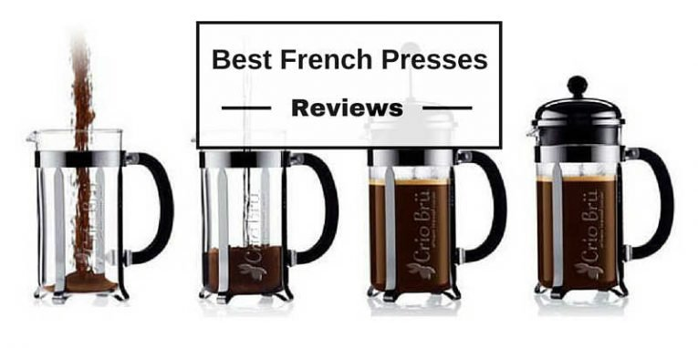 Best French Press Coffee Makers 2018