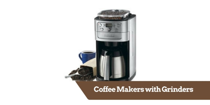 Coffee Makers with Grinders.