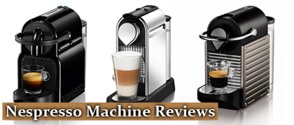 best nespresso machine reviews 2018