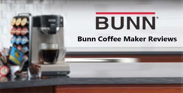 Bunn Coffee Maker Reviews