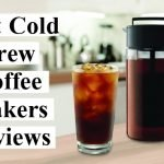 best-cold-brew-coffee-makers-reviews