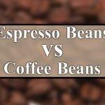 espresso-beans-vs-coffee-beans