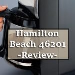 Hamilton Beach 46201 Review