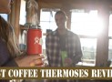 Best Coffee Thermoses Reviews
