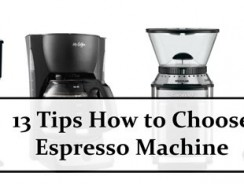 13 Tips How to Choose Espresso Machine