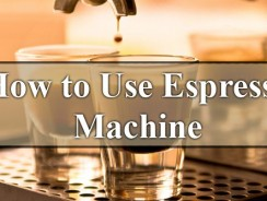 How to Use Espresso Machine