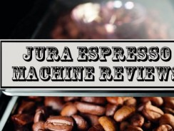 Best Jura Espresso Machine Reviews
