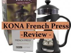 Kona French Press Review