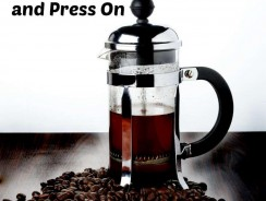 French Press and Press On